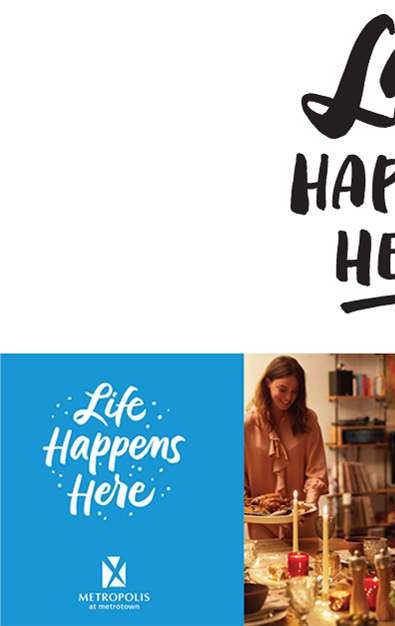Life Happens Here lettering for the Metrotown Mall Campaign