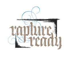 Rapture Ready lettering for Zazzle and Redbubble